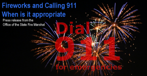 FireWorks & 911